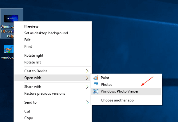 Photo - open with - windows photo viewer